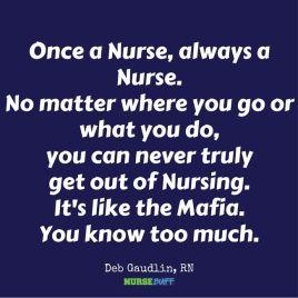 once a nurse